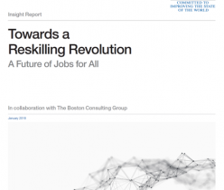 World Economic Forum (WEF): Towards a Reskilling Revolution